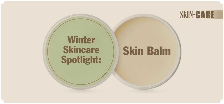 Skin Balms