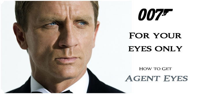Get Eyes Like Bond