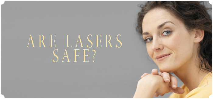 Are Lasers Safe?