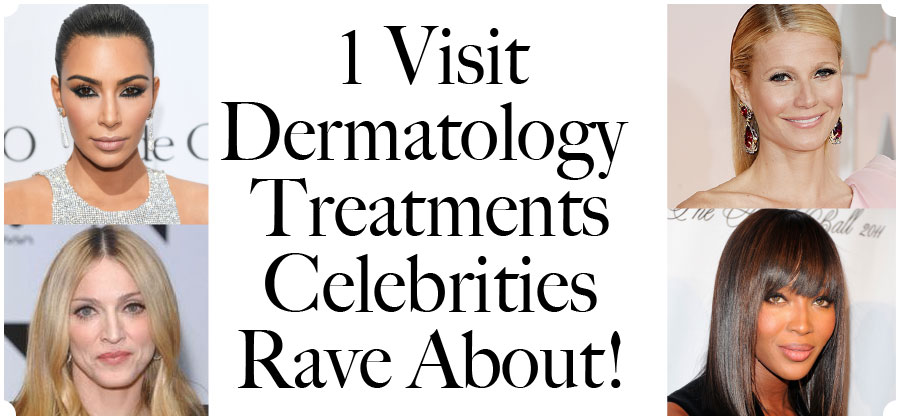 1 visit celeb treatments