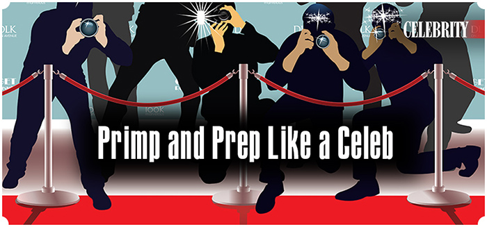 Primp and Prep Like a Celeb