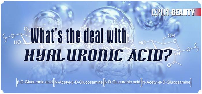 Hyaluronic Acid: Expert Advice