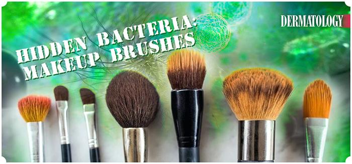 Bacteria in makeup brushes