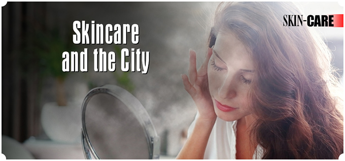Skincare and the City