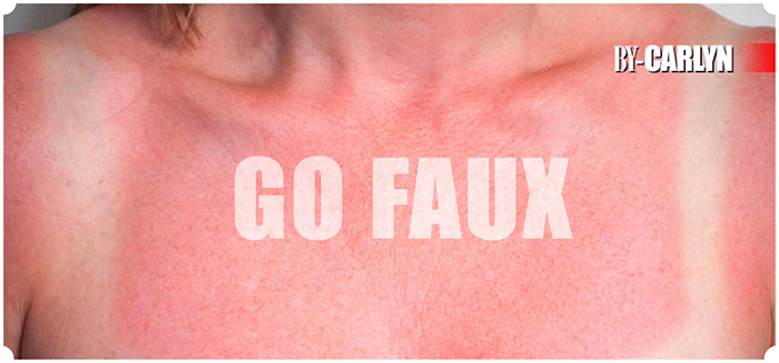 Go faux, tanning is so last year